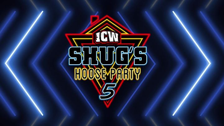 ICW SHUG'S HOOSE PARTY 5 POSTER